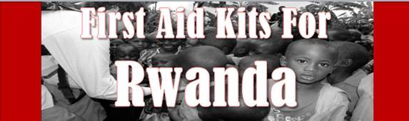 First Aid Kits For Rwanda