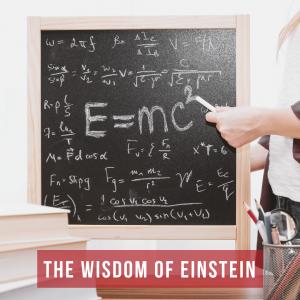 The Wisdom of Einstein.