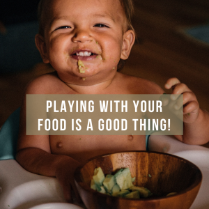 Playing with your food is a GOOD THING!