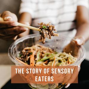 Sensory Eaters