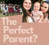 The Perfect Parent?