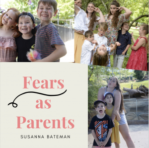 Fear as Parents