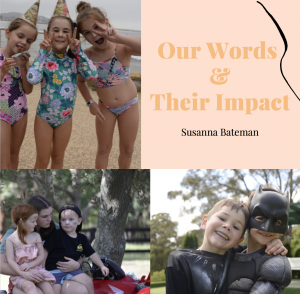Our Words and Their Impact