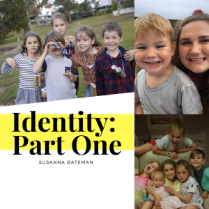 Identity: Part One