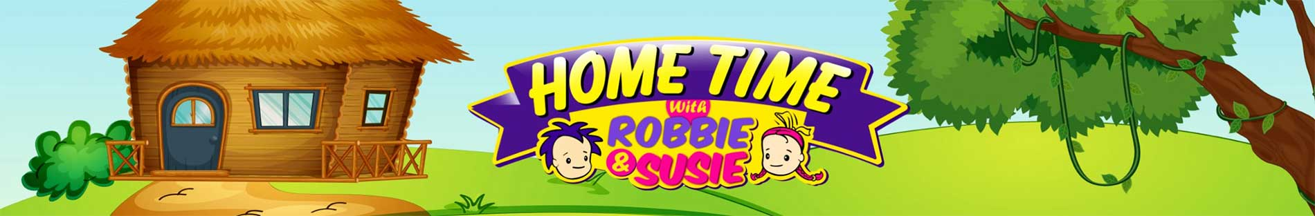 Hometime with Robbie and Susie