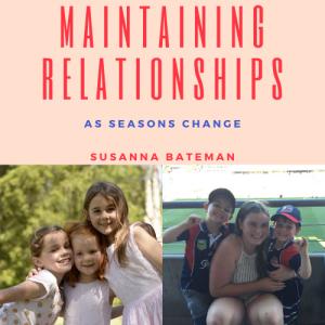 Maintaining Relationships as Seasons Change