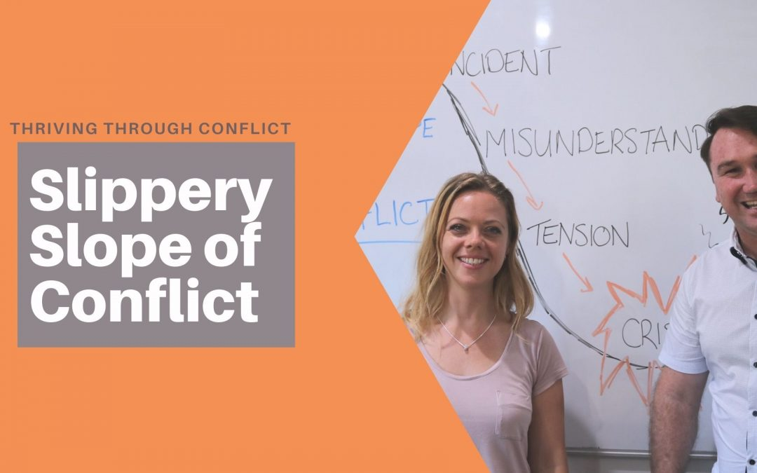 Slippery Slope of Conflict – Thriving Through Conflict