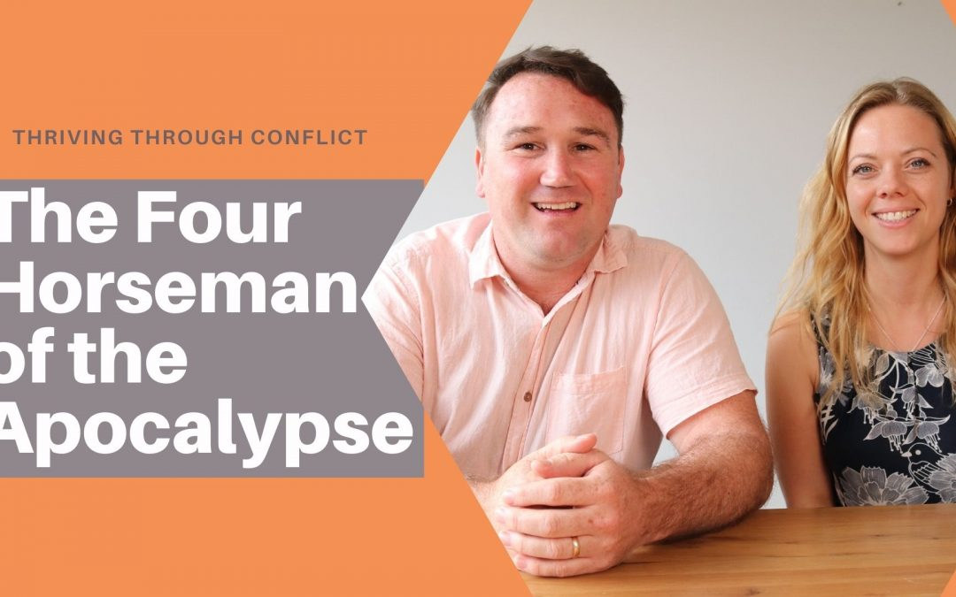 The Four Horseman of the Apocalypse – Thriving Through Conflict