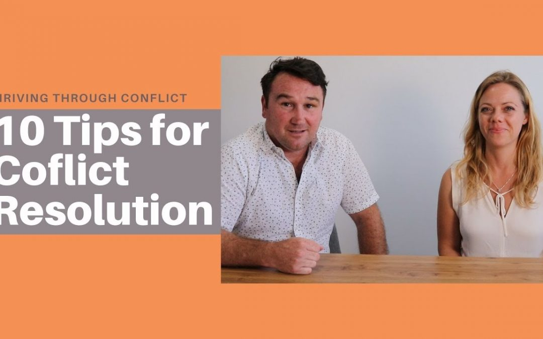 Tips for Conflict Resolution – Thriving Through Conflict