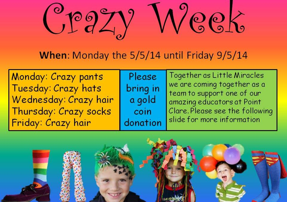Crazy Week Fundraiser 5th-9th March